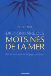 L A Librairie - Dictionnaire des mots nés de la mer (de Pol Corvez) 2007