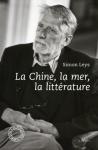 L A Librairie - La Chine, la mer, la littérature de Simon Leys - Neuf ou oc