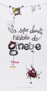 L A Librairie - La super chouette histoire de Ginette