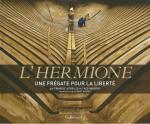 L A Librairie - L'Hermione (éditions Gallimard) Album hors série 29,90e