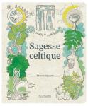 L A Librairie - Sagesse celtique (de Thierry Jigourel)