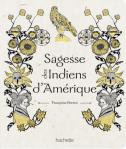 L A Librairie - Sagesse des Indiens d'Amérique (de Françoise Perriot)