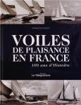 L A Librairie - Voiles de plaisance en France (100 ans d'Histoire) de François Puget