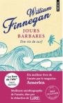 L A Librairie - Jours barbares (Une vie de surf) de William Finnegan - Prix Pulitzer 2016