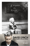 L A Librairie - L'espace du rêve de David Lynch (JC Lattès) 2018