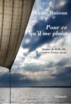 L A Librairie - Pour ce qu'il me plaist (Laure Buisson) Neuf et oc