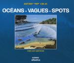 L A Librairie - Océans, vagues, spots... d'Anthony Colas