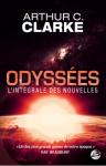 L A Librairie - Odyssées (L'intégrale des nouvelles) d'Arthur C Clarke