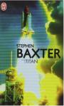 L A Librairie - Titan de Stephen Baxter (2005)