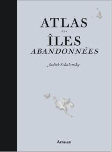 L A Librairie - Atlas des îles abandonnées (Neuf)