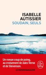 L A Librairie - Soudain, seuls d'Isabelle Autissier