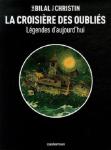 L A Librairie - BD - La croisière des oubliés Bilal et Christin