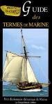 L A - Librairie - Guide des termes de marine (Chasse marée) Edition 1