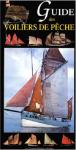 L A - Librairie - Guide des voiliers de pêche (Chasse-marée)