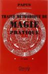 L A - Librairie - Traité méthodique de Magie pratique de Papus