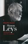 L A Librairie - Simon Leys Navigateur entre les mondes de Philippe Paquet
