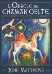 L A Librairie - Jeu - Oracle du Chaman celte de John Matthews