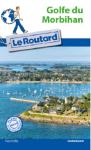L A - Librairie - Guide du Routard Golf du Morbihan (2017)