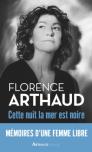 L A Librairie - Cette nuit la mer est noire de Florence Arthaud