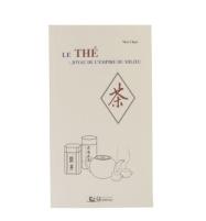 L A Librairie - Le Thé - Joyau de l'empire du milieu de Wei Chen