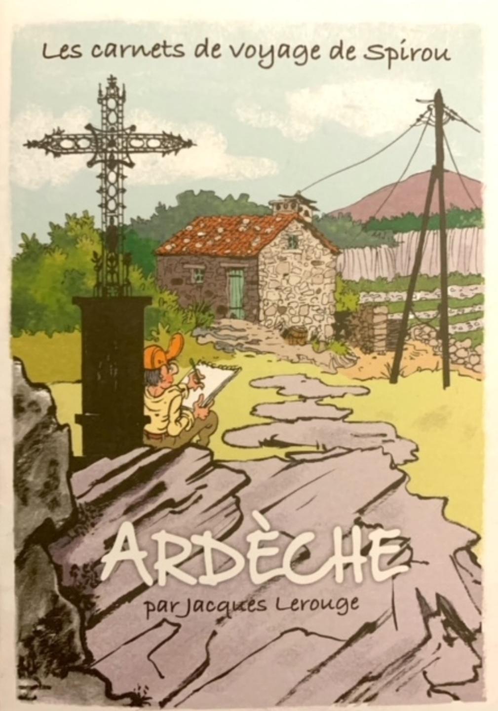Carnet de voyage Spirou (Ardèche)