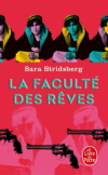 L A Librairie - La faculté des Rêves de Sara Stridsberg (2016)